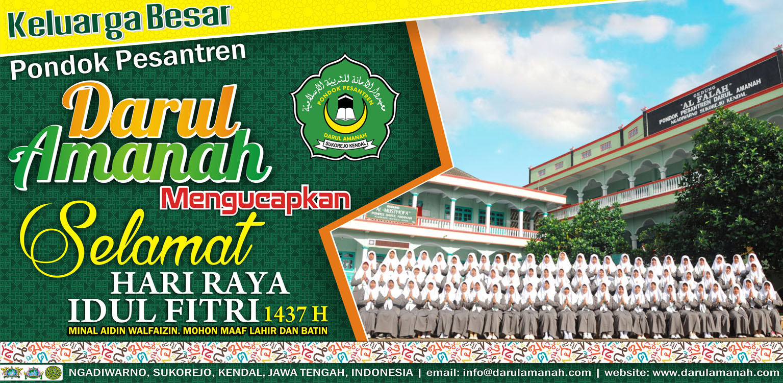 Segenap Keluarga Besar Pondok Pesantren Darul Amanah Mengucapkan Selamat Hari Raya Idul Fitri 1437 H