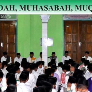 MUJAHADAH, MUHASABAH, MUQOROBAH