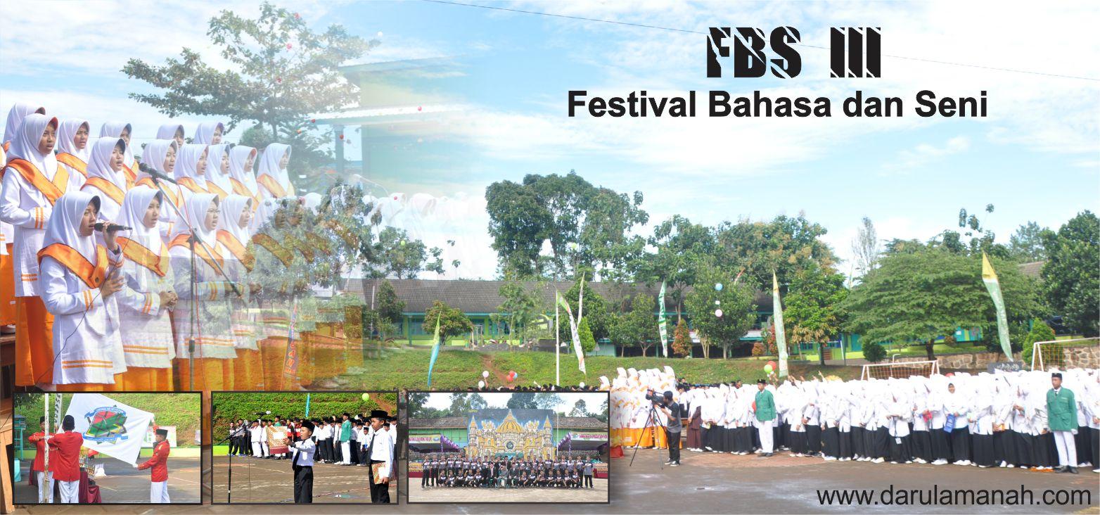 FESTIVAL BAHASA DAN SENI (FBS III)-MENGGALI POTENSI SANTRI, MENGEMBANGKAN BAHASA RESMI
