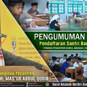PENGUMUMAN TES SELEKSI Pendaftaran Santri Baru (PSB) Gelombang 2 Pondok Pesantren Darul Amanah, Ngadiwarno, Sukorejo, Kendal, Jawa Tengah