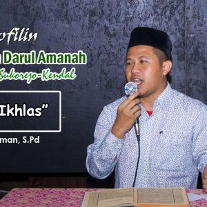 Kajian Kitab Tanbih Al Ghofilin : 'Mengenal Ikhlas' – Ustadz Fadzlurrahman, S.Pd