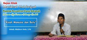 """Kajian Kitab Ushfuriyah (Hadits 6) : """"Kisah Taubat si Majusi"""" – Ustadz Makinun Amin, S.Pd"""