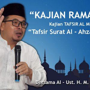 Kajian Tafsir al-Munir : Surat al-Ahzab Ayat 35 – Ustadz H.M. Adib, Lc.MA