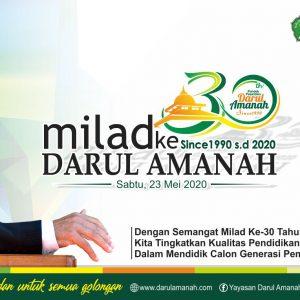 Milad ke 30 Tahun Ponpes Darul Amanah, Terima Do'a dan Ucapan Sejumlah Tokoh, Ulama Nasional dan Internasional Berbagai Negara