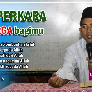 "Kajian Kitab Ushfuriyah (Hadits 9) : ""Lima Syarat Syurga"" – Ustadz Makinun Amin, S.Pd"