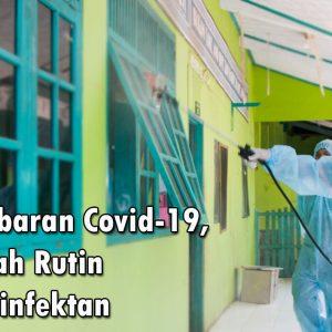 Terdepan Cegah Covid-19, Darul Amanah Rutin Semprotkan Desinfektan