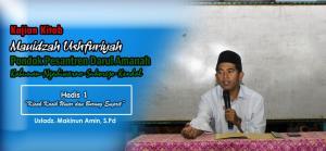 "Kajian Kitab Mauidzah Ushfuriyah (Hadis 1) : ""Kisah Kasih Umar dan Burung Emprit"" – Ustadz Makinun Amin, S.Pd"